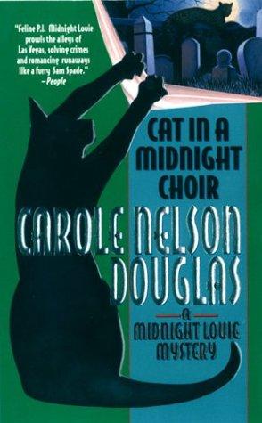 9780812570212: Cat in a Midnight Choir: A Midnight Louie Mystery (Midnight Louie Mysteries)