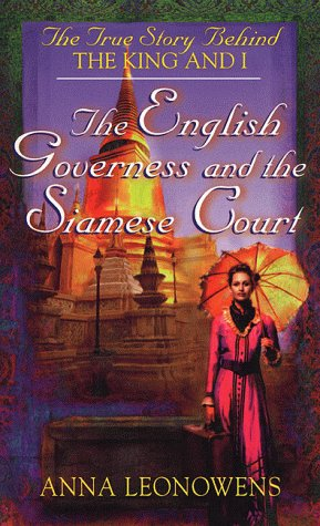 9780812570625: The English Governess and the Siamese Court: The True Story Behind 'The King and I'