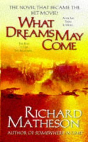 9780812570946: What Dreams May Come