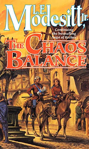 9780812571301: The Chaos Balance (Saga of Recluce)