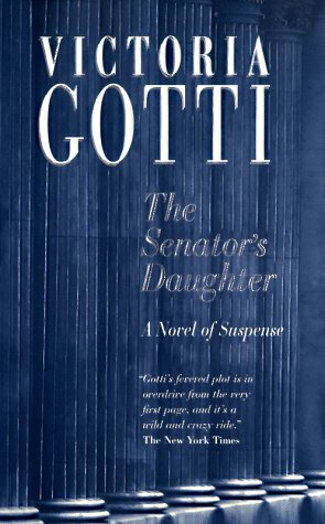 9780812571769: The Senator's Daughter