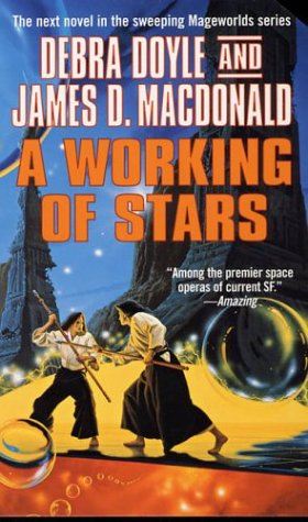 A Working of Stars (Mageworlds) (0812571932) by Doyle, Debra; Macdonald, James D.