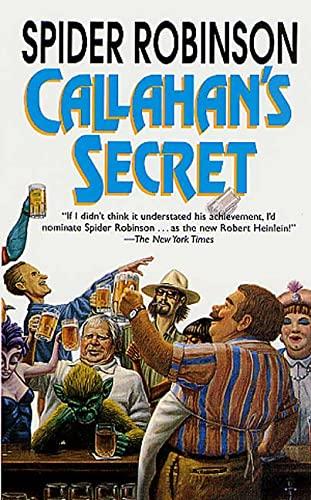 9780812572292: Callahan's Secret (Callahan's Crosstime Saloon Series)
