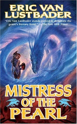 Mistress of the Pearl: Lustbader, Eric Van