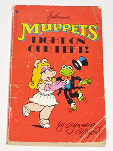 9780812573657: Jim Henson's Muppets Light on Our Feet