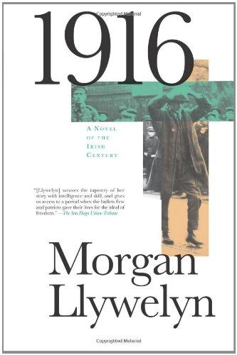 9780812574920: 1916: A Novel of the Irish Rebellion