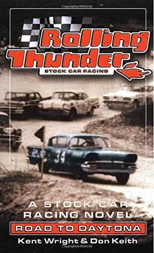 9780812575071: Road to Daytona (Rolling Thunder Stock Car Racing)