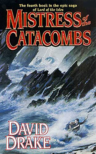 Mistress of the Catacombs (Lord of the: David Drake