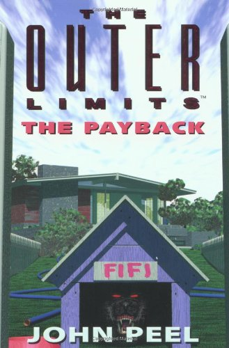 The Outer Limits: The Payback (0812575687) by John Peel
