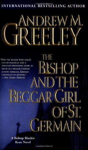 9780812575972: The Bishop and the Beggar Girl of St. Germain (A Father Blackie Ryan Mystery)