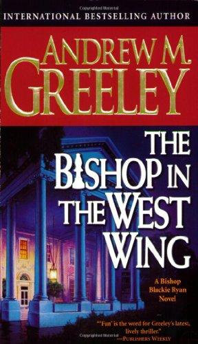 9780812575989: The Bishop in the West Wing: A Bishop Blackie Ryan Novel