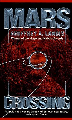 Mars Crossing: **Signed**: Landis, Geoffrey A.