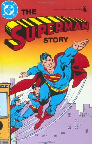 9780812577426: The Superman Story