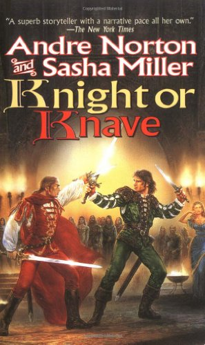 9780812577587: Knight or Knave (Cycle of Oak, Yew, Ash, and Rowan, Book 2)