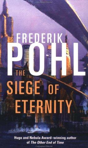 9780812577662: The Siege of Eternity (Eschaton)