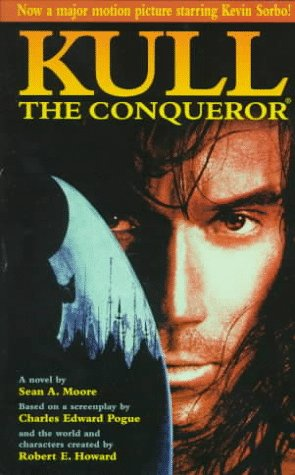Kull The Conqueror (0812577744) by Moore, Sean A.; Pogue, Charles Edward