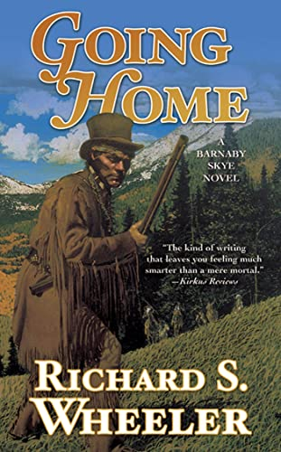 9780812579086: Going Home: A Barnaby Skye Novel (Skye's West)