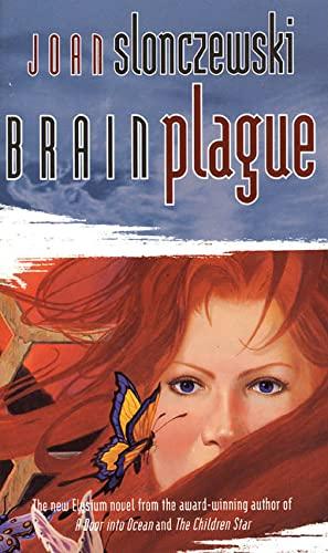 9780812579147: Brain Plague (Elysium Cycle, Bk. 4)