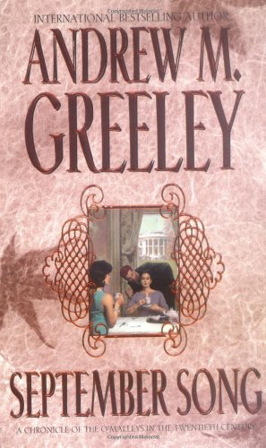 9780812579451: September Song: A Cronicle of the O'Malley's in the Twentieth Century (Family Saga)