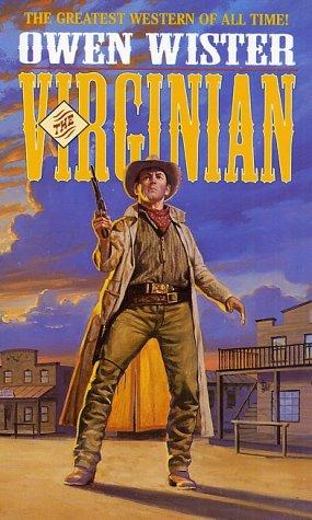 The Virginian: Owen Wister