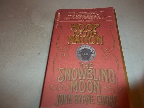 Hoop of the Nation (Snowblind Moon, Part 3): Cooke, John Byrne
