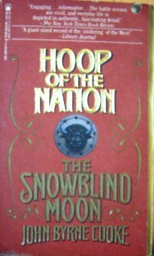 9780812581546: Hoop of the Nation (Snowblind Moon, Part 3)