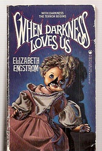 9780812582260: When Darkness Loves Us