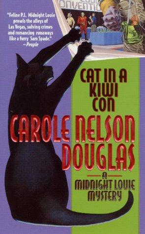 Cat in a Kiwi Con (Midnight Louie: Carole Nelson Douglas