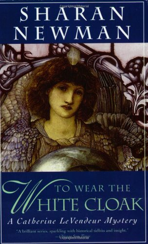9780812584349: To Wear The White Cloak: A Catherine LeVendeur Mystery