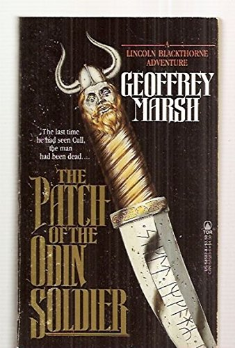 The Patch Of The Odin Soldier: Marsh, Geoffrey