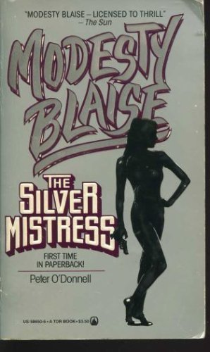 The Silver Mistress (Modesty Blaise): O'Donnell, Peter