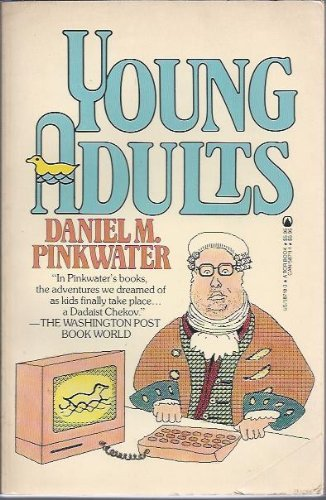 Young adults (0812587103) by Daniel M. Pinkwater