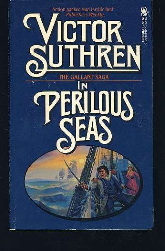 9780812588682: In Perilous Seas (The Gallant Saga)