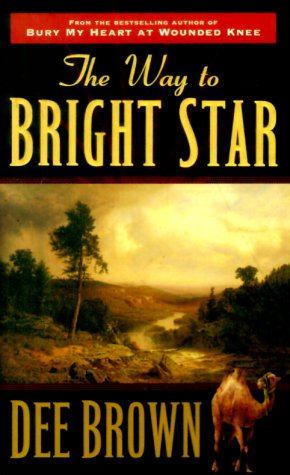 9780812589139: The Way to Bright Star