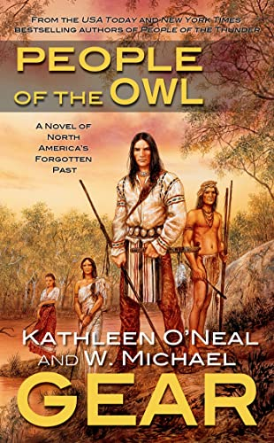 People of the Owl (The First North Americans Series) (9780812589832) by Kathleen O'Neal Gear; W. Michael Gear