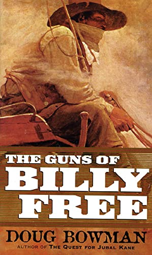9780812590289: The Guns of Billy Free