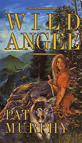 9780812590425: Wild Angel