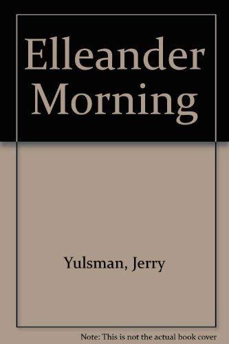 9780812590739: Elleander Morning