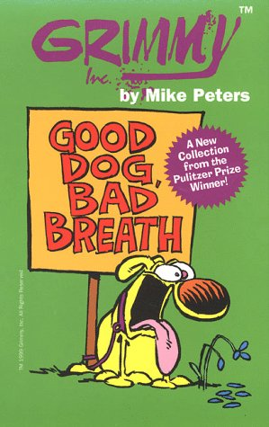 Grimmy: Good Dog, Bad Breath: Peters, Mike (Cartooning and text by)
