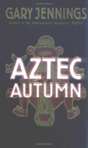 9780812590968: Aztec Autumn