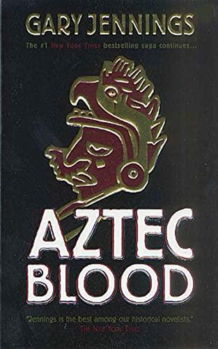 9780812590982: Aztec Blood (Aztec 3)