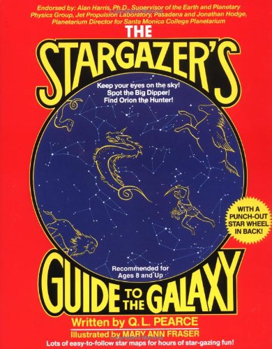 The Stargazer's Guide to the Galaxy: Pearce, Q. L.