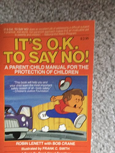 9780812594522: It's O.K. to Say No!: A Parent/Child Manual for the Protection of Children