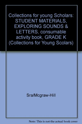 9780812603477: Exploring Sounds and Letters: Kindergarten (Collections for Young Scolars)