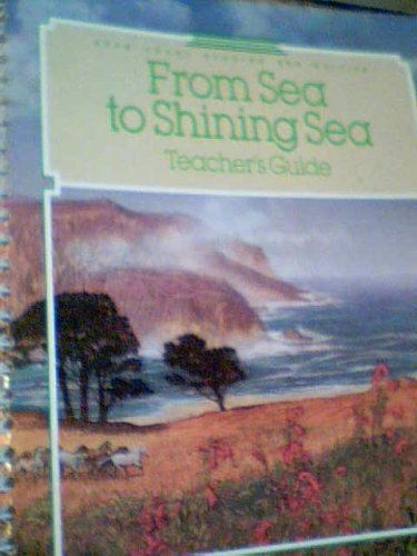 Open Court Reading and Writing From Sea to Shining Sea Teacher's Guide, 1989 Edition, 572 ...