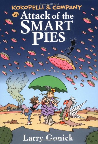 9780812627404: Kokopelli & Company in Attack of the Smart Pies