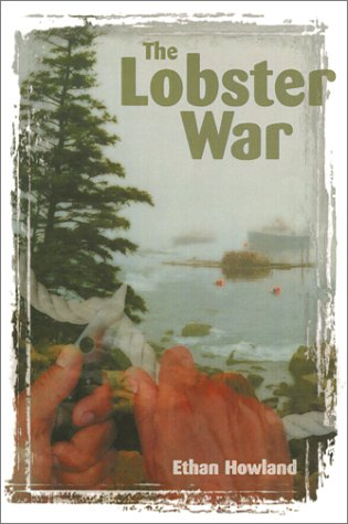 The Lobster War: Ethan Howland