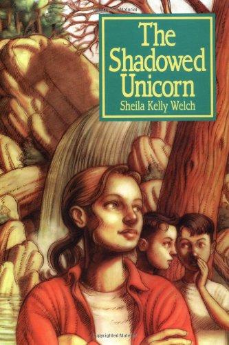The Shadowed Unicorn: Welch, Sheila Kelly