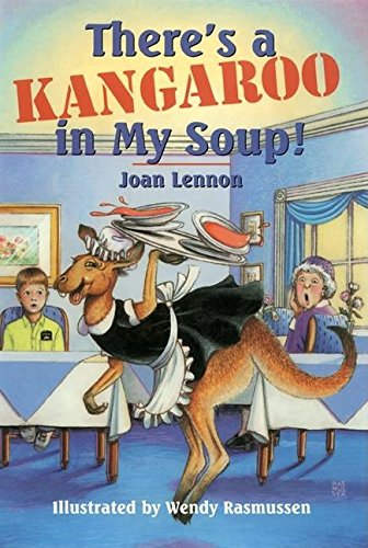9780812628982: There's a Kangaroo in My Soup! (Cricket Series)