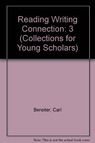 9780812632491: Reading Writing Connection: 3 (Collections for Young Scholars)